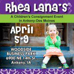 Rhea Lana's Ankeny Consignment Event – April 5-9