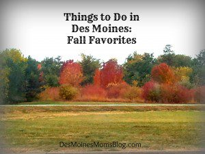 Things to Do in Des Moines: Fall Favorites
