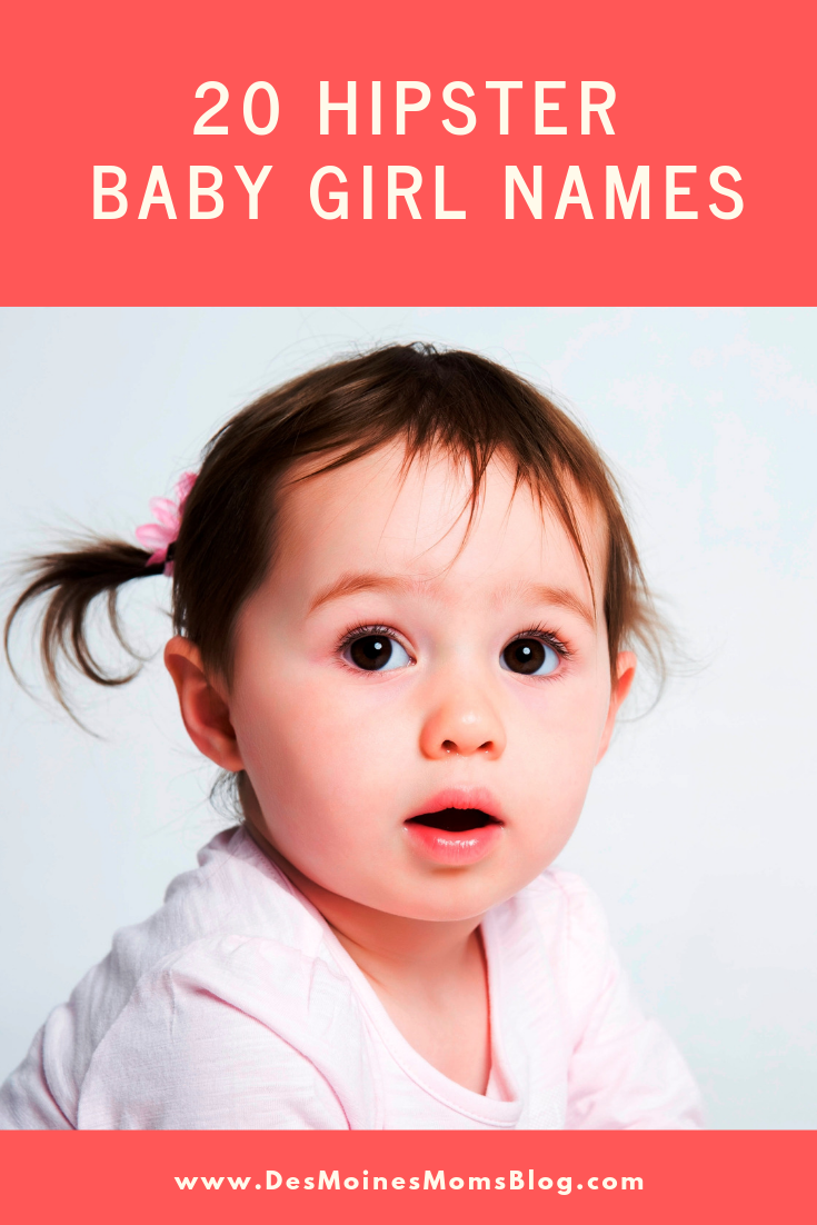 20 Awesomely Hipster Baby Names for Girls