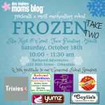 Back by Popular Demand: Frozen Play Date [Take Two], Saturday, October 18, 2014
