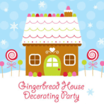 Gingerbread House Decorating Event Sponsored by Ingrid Williams