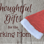 Thoughtful Gifts for the Working Mom