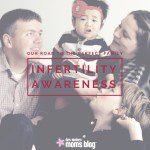 Infertility Awareness Week: Our Road to the Perfect Family