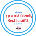 Favorite Fast and Kid-Friendly Restaurants + 3 Giveaways!