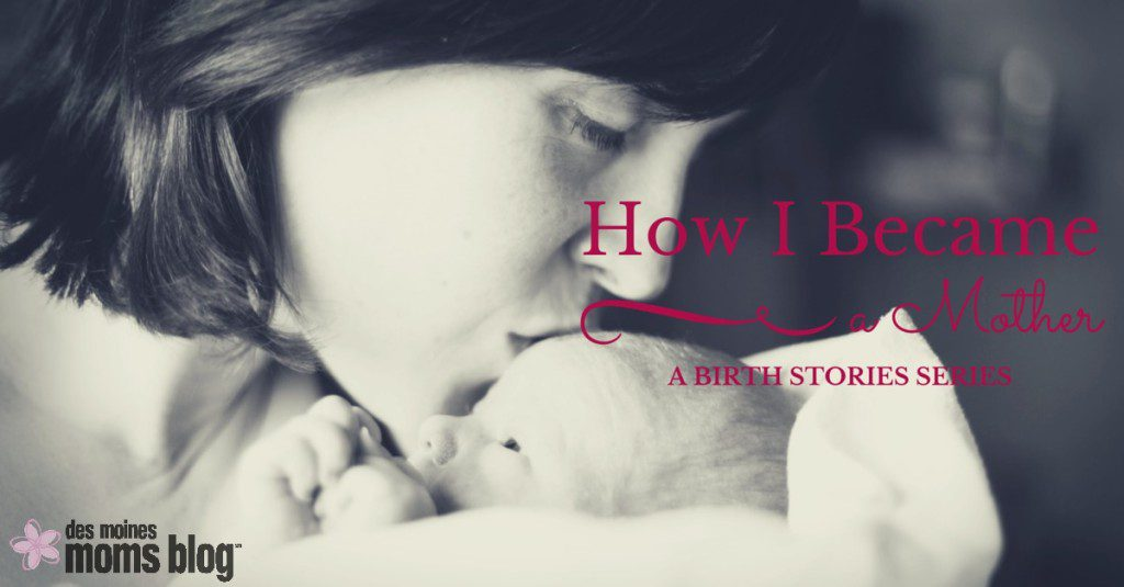 How I Became a Mother: A Birth Stories Series