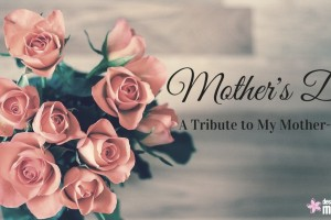 Mother's Day: A Tribute to My Mother-in-Law