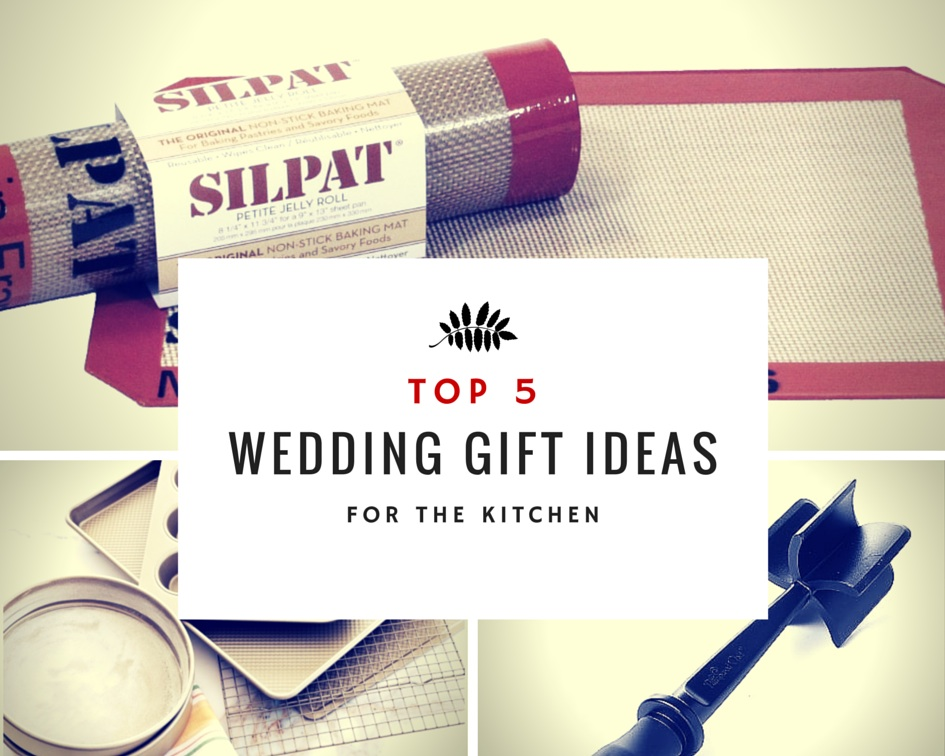 Wedding Gifts For Kitchen : Top 5 Wedding Gift Ideas for the Kitchen