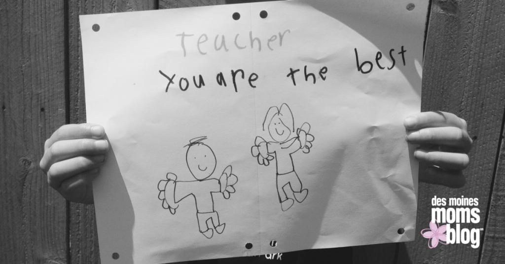 Teacher-youre-the-best-des moines moms blog