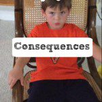 With or Without Consequences: A Parenting Lesson in Logic