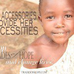 Featured Business Highlight: Trades of Hope + a GIVEAWAY!
