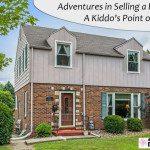 Adventures in Selling a House: A Kiddo's Point of View