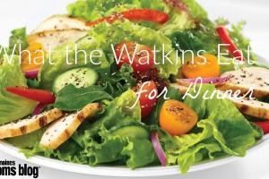 What-the-Watkins-Eat-for-Dinner Des Moines Moms Blog