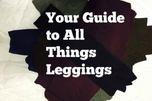 Your Guide to All Things Leggings