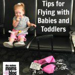 Tips for Flying with Babies and Toddlers