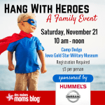 November Family Event: Hang with Heroes Military Style (11.21.15)