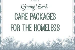 Giving Back: Care Packages for the Homeless | Des Moines Moms Blog