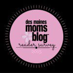 Des Moines Moms Blog Reader Survey 2015: Share Your Thoughts and Win $50