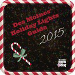 Des Moines' Holiday Lights Guide 2015