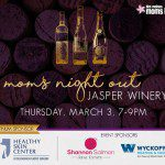 Mom's Night Out at Jasper Winery Thursday, March 3, 2016