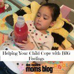 Helping Your Child Cope with BIG Feelings