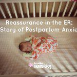 Reassurance in the ER: A Story of Postpartum Anxiety