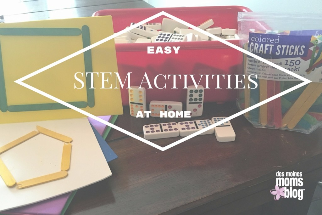 Easy STEM Activities to Do at Home | Des Moines Moms Blog
