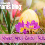 Des Moines Area Easter Activities 2016