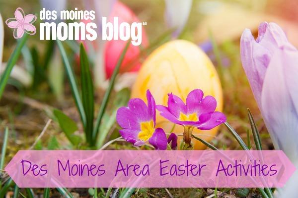 Des Moines Area Easter Activities 2016 | Des Moines Moms Blog