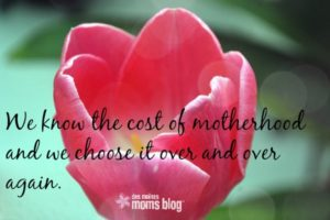 Motherhood: A Beautiful Brokenness | Des Moines Moms Blog