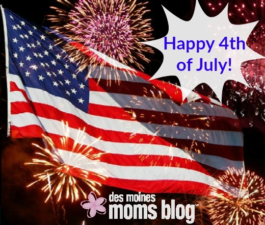 Happy 4th of July 2016: Displays and Celebrations in and around Des Moines | Des Moines Moms Blog