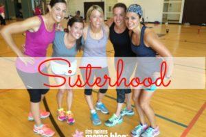 An Open Letter to Our Sisterhood | Des Moines Moms Blog