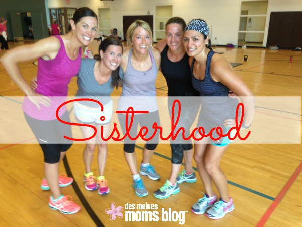 An Open Letter to Our Sisterhood | Des Moines Moms Blog