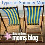 Six Types of Summer Moms