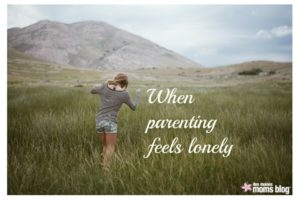 When Parenting Feels Lonely | Des Moines Moms Blog