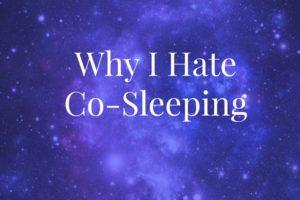 whyihatecosleeping