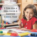 5 Tips to a Healthier and Happier School Year, Iowa Clinic | Des Moines Moms Blog