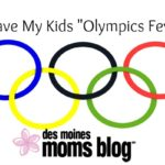 "I Gave My Kids ""Olympics Fever"""