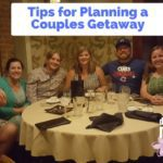 Tips for Planning a Couples Getaway (with Photos!)