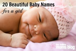 20 Beautiful Baby Names for a Girl | Des Moines Moms Blog