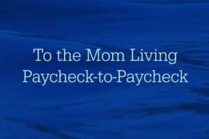 mom-living-paycheck-to-paycheck