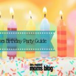 Plan your celebration – Des Moines Birthday Party Guide!