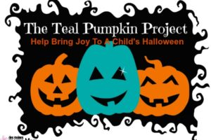 Teal Pumpkin Project®-Help Bring Joy to a Child's Halloween