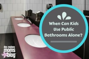 des moines moms blog public bathrooms kids safety
