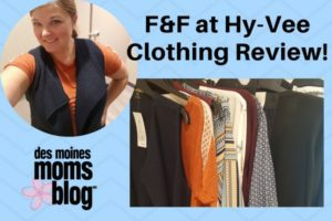Des Moines Moms Blog Hy Vee F&F Clothing