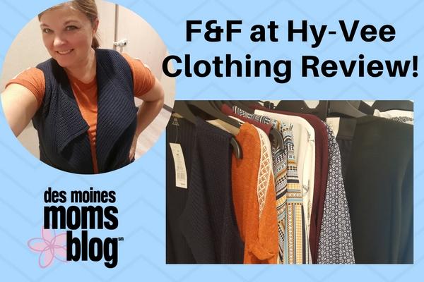 Des Moines Moms Blog Hy Vee F&F Clothing