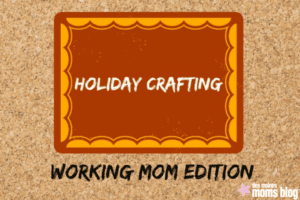 holiday crafts des moines moms blog