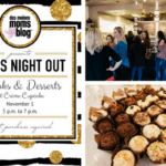 Mom's Night Out: Drinks and Desserts Recap