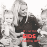 Life After SIDS: A Rainbow Story