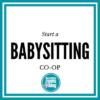 Start a Babysitting Co-op   Des Moines Moms Blog
