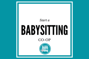Start a Babysitting Co-op | Des Moines Moms Blog